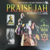 Johnny Clarke - Praise Jah (Jah Shaka Music) LP